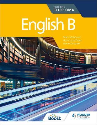 English B for the IB Diploma by Hyun Jung Owen