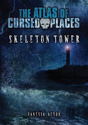 Skeleton Tower by Vanessa Acton