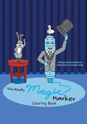 The Really Magic Marker Coloring Book by David Warren