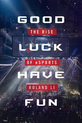 Good Luck Have Fun book