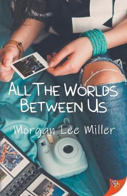 All the Worlds Between Us book