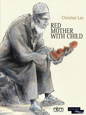 Red Mother With Child: The Louvre Collection by Christian Lax