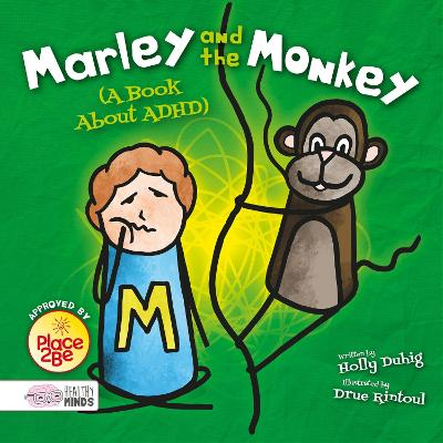 Marley and the Monkey (A Book About ADHD) by Holly Duhig