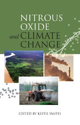 Nitrous Oxide and Climate Change by Keith Smith