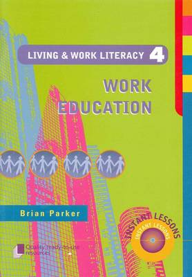 Living and Work Literacy  Book 4 by Brian Parker