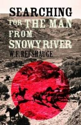 Searching for The Man by W.F. Refshauge
