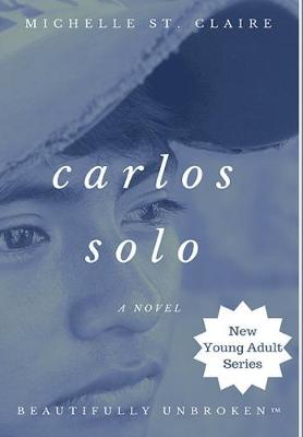 Carlos Solo by Michelle St Claire