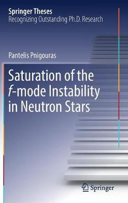 Saturation of the f-mode Instability in Neutron Stars by Pantelis Pnigouras