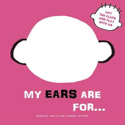 My Ears are for... book