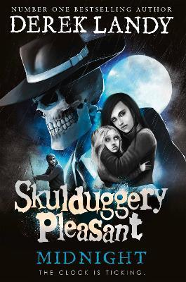 Skulduggery Pleasant #11: Midnight by Derek Landy