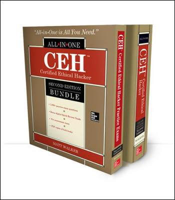 CEH Certified Ethical Hacker Bundle, Second Edition by Matt Walker