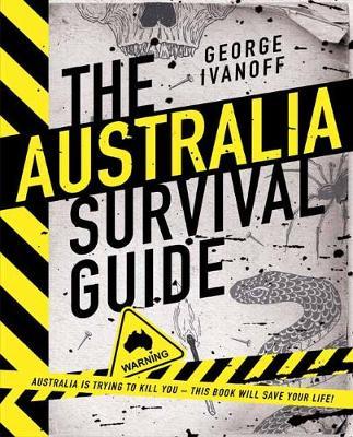The Australia Survival Guide book