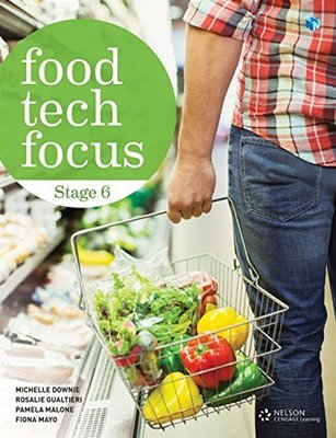 Food Tech Focus Stage 6 Student Book and 4 Access Codes by Michelle Downie