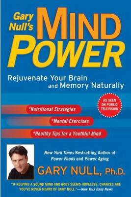 Gary Null's Mind Power by Gary Null
