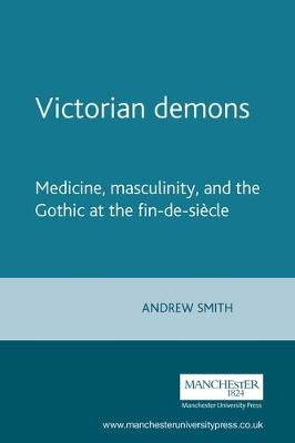 Victorian Demons by M. W. Smith