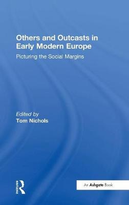 Others and Outcasts in Early Modern Europe book