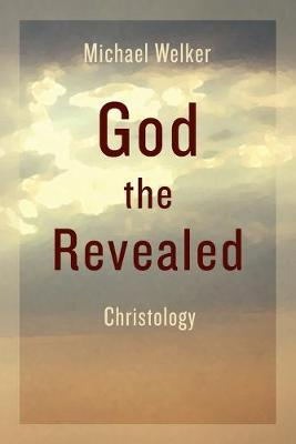 God the Revealed by Michael Welker