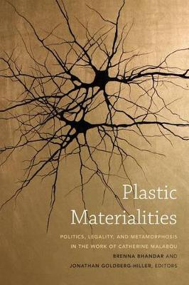 Plastic Materialities by Brenna Bhandar