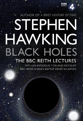 Black Holes: The Reith Lectures book