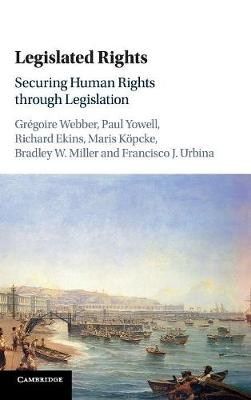 Legislated Rights by Gregoire Webber