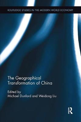 The Geographical Transformation of China by Michael Dunford