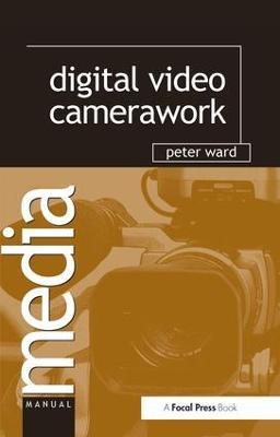 Digital Video Camerawork book