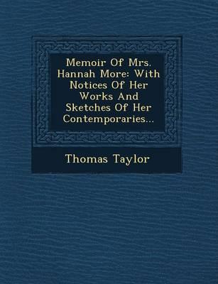 Memoir of Mrs. Hannah More by Thomas Taylor