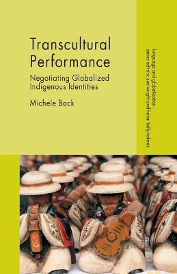 Transcultural Performance by Michele Back