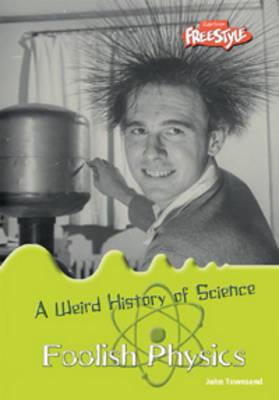 Foolish Physics by John Townsend
