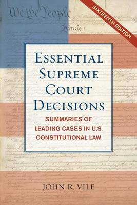 Essential Supreme Court Decisions by John R. Vile