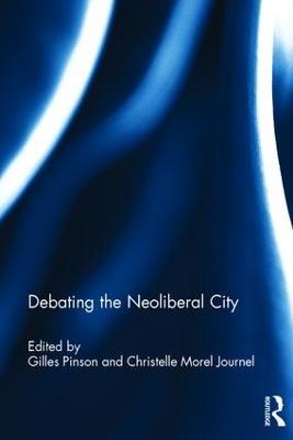 Debating the Neoliberal City book