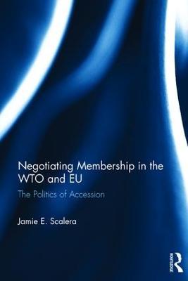 Negotiating Membership in the WTO and EU book