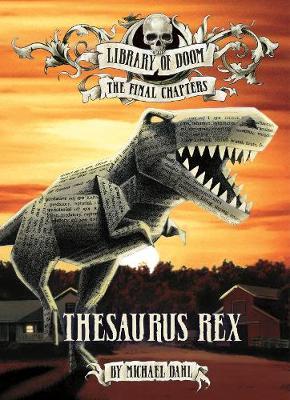 Thesaurus Rex by Michael Dahl