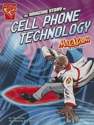 Amazing Story of Cell Phone Technology book