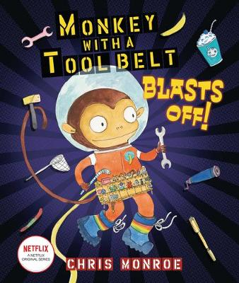 Monkey with a Tool Belt Blasts Off! book