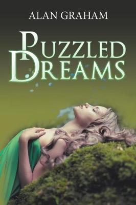 Puzzled Dreams by Alan Graham