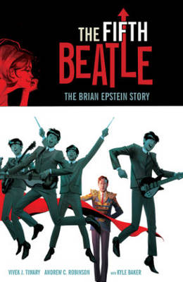 Fifth Beatle by Vivek J. Tiwary