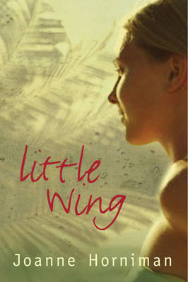 Little Wing by Joanne Horniman