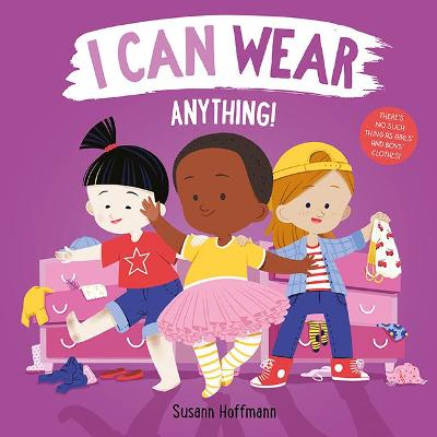 I Can Wear Anything! book