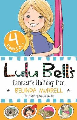 Lulu Bell's Fantastic Holiday Fun book