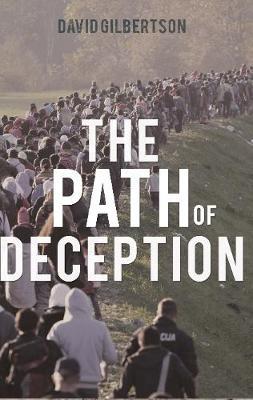 Path of Deception by David Gilbertson