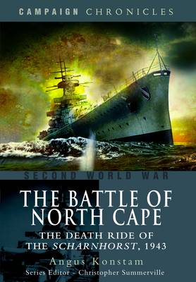 The Battle of North Cape by Angus Konstam