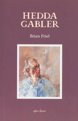 Hedda Gabler by Brian Friel