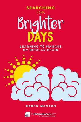 Searching for Brighter Days by Karen Manton