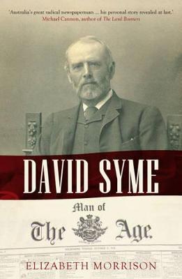 David Syme by Elizabeth Morrison