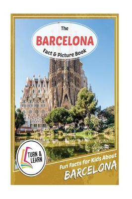 The Barcelona Fact and Picture Book by Gina McIntyre