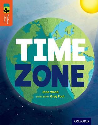 Oxford Reading Tree TreeTops inFact: Level 13: Time Zone book