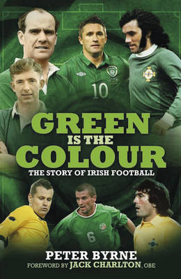 Green is the Colour by Peter Byrne