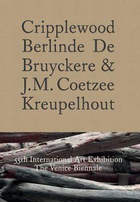 Cripplewood / Kreupelhout by J. M. Coetzee