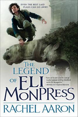 The Legend of Eli Monpress, Volumes I, II & III by Rachel Aaron